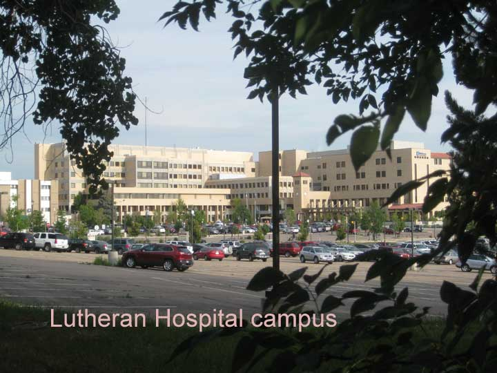 Lutheran Medical Center, behind the west fence